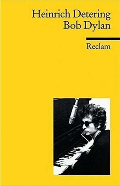 bob dylan Heinrich Detering, 2007 book in German