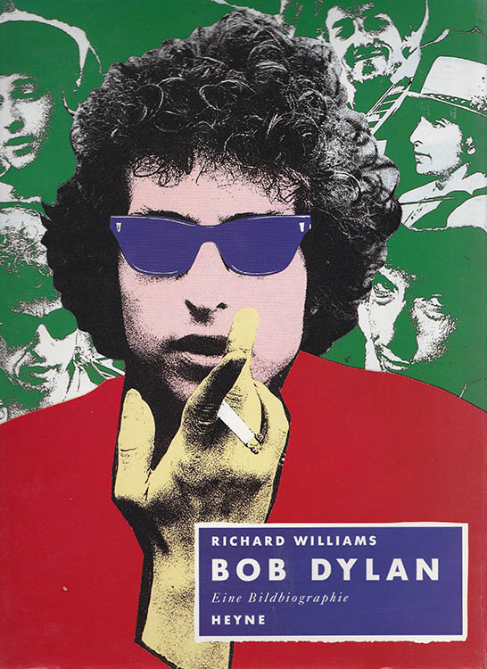 bob dylan eine bildbiographie richard williams heyne verlag munich 1992 book in German