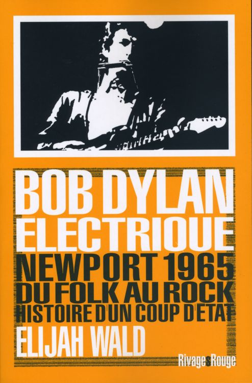 bob dylan électrique book in French