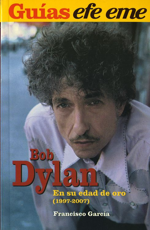 bob dylan en su edad de oro book in Spanish
