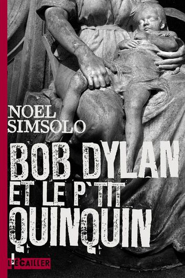 bob dylan et le p'tit quinquin book in French