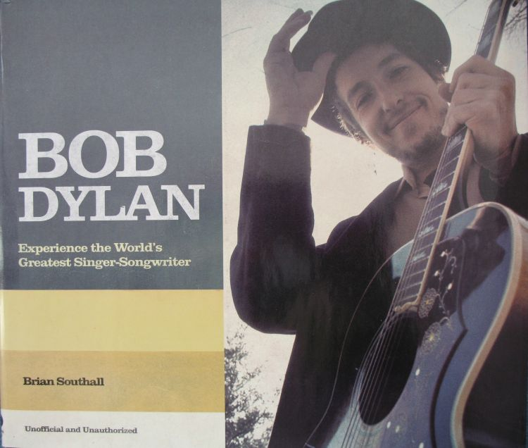 experience the world's greatestsinger-songwriter Bob Dylan book