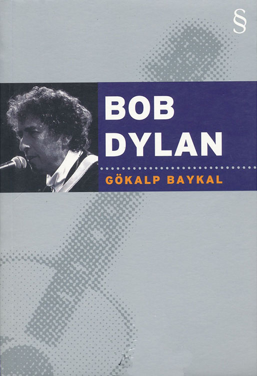 bob dylan gokalp baykal book in Turkish