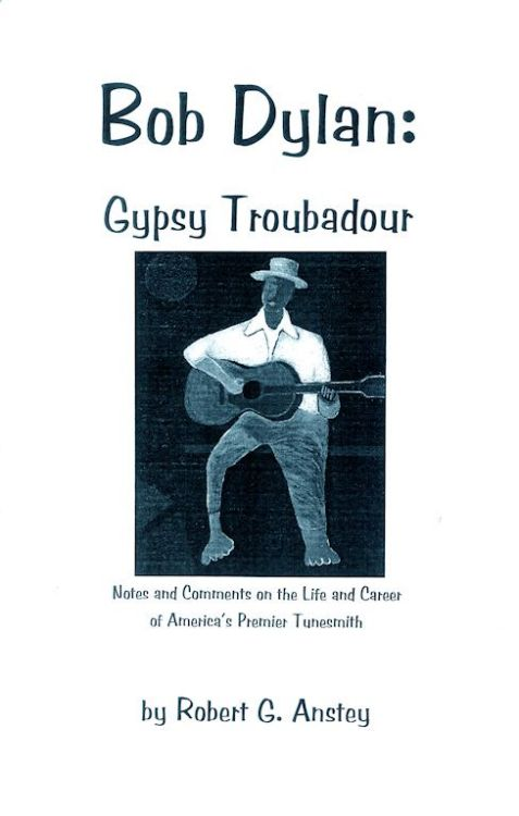 Bob Dylan gypsy troubadour book
