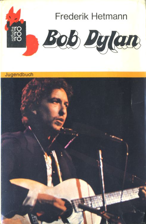 bob dylan frederik hetmann book in German 1976
