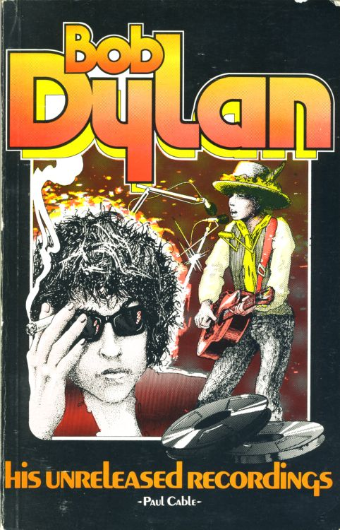 his unreleased recordings cable softcover Bob Dylan book