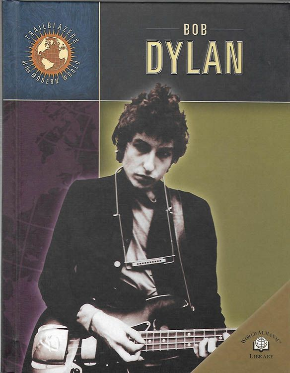 Bob Dylan Trailblazers Of The Modern World book