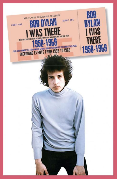 the day I was there pre publication Bob Dylan book