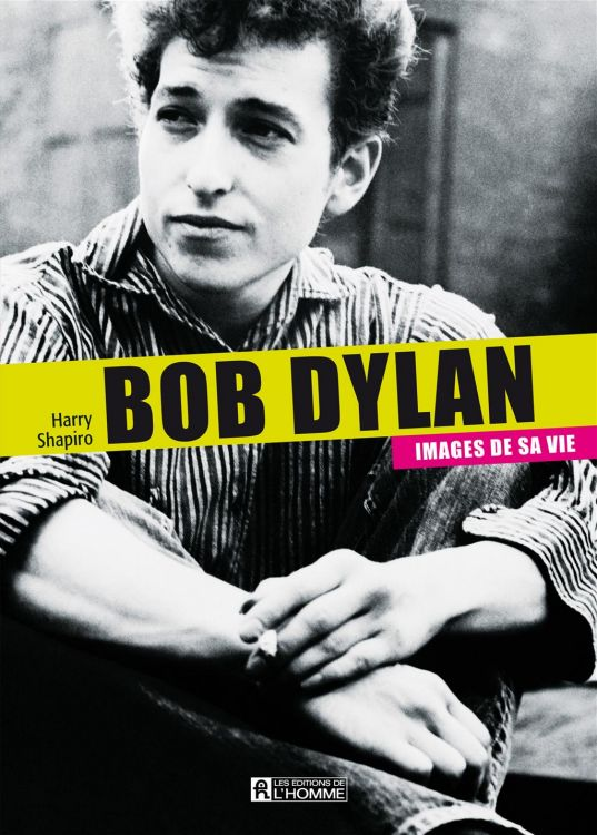 bob dylan images de sa vie book in French