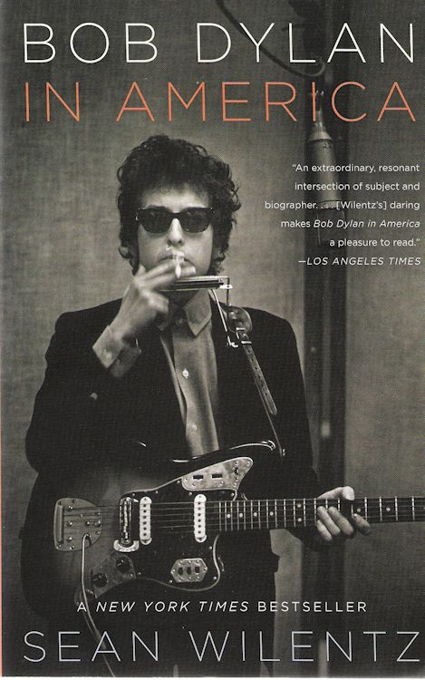 Bob Dylan in america hardcover anchor book