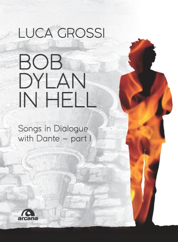 Bob Dylan in hell luca grossi