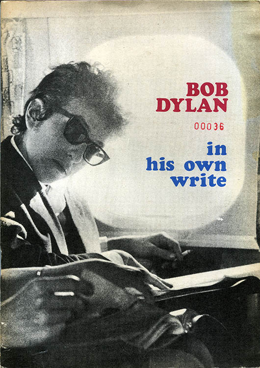 Bob Dylan in his own write personal sketches 1962-65 plus 1980 book