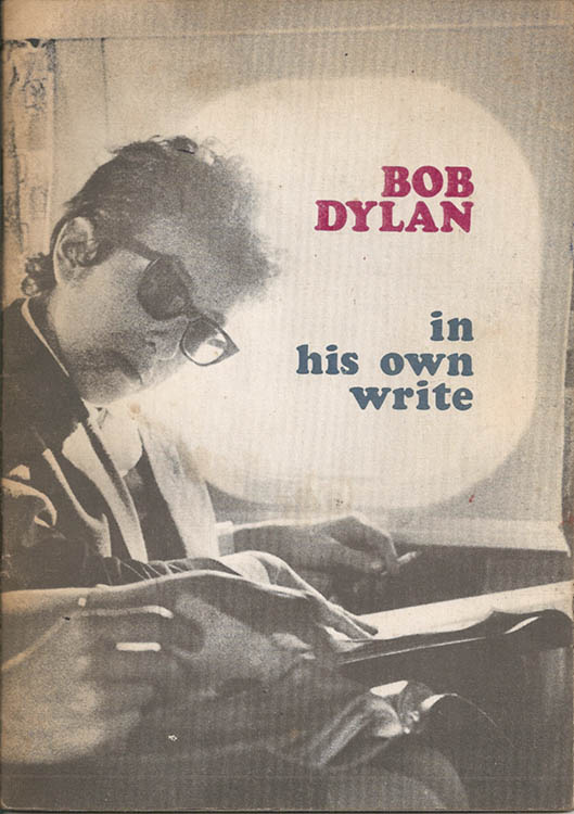 Bob Dylan in his own write personal sketches 1962-65 book alternate colour