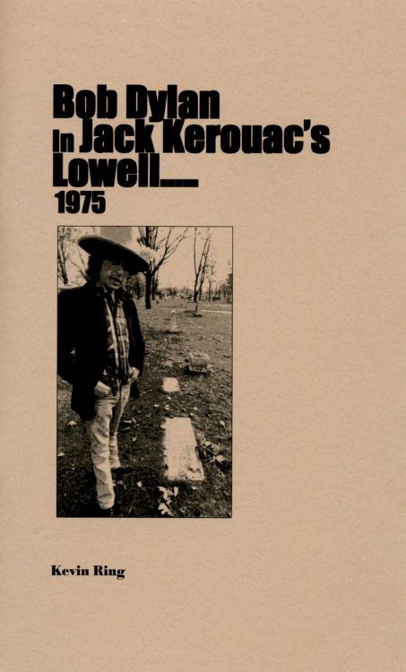 Bob Dylan in jack kerouac's lowell book