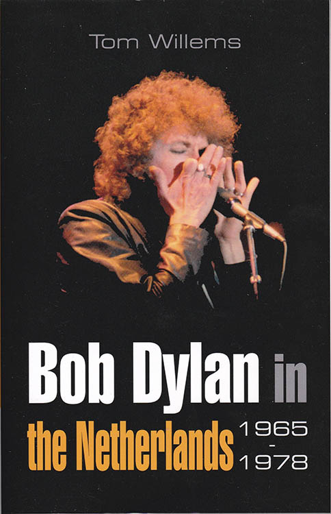Bob Dylan in the netherlands 1965-1978 book