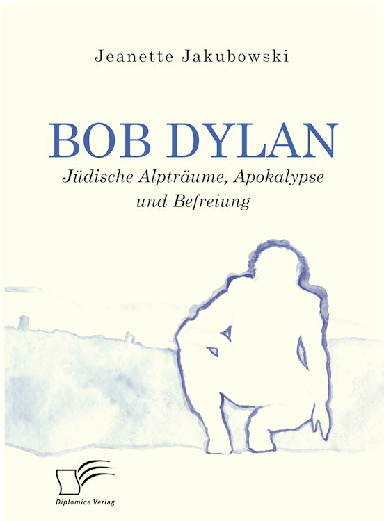 bob dylan jeannette jakubowski book in German