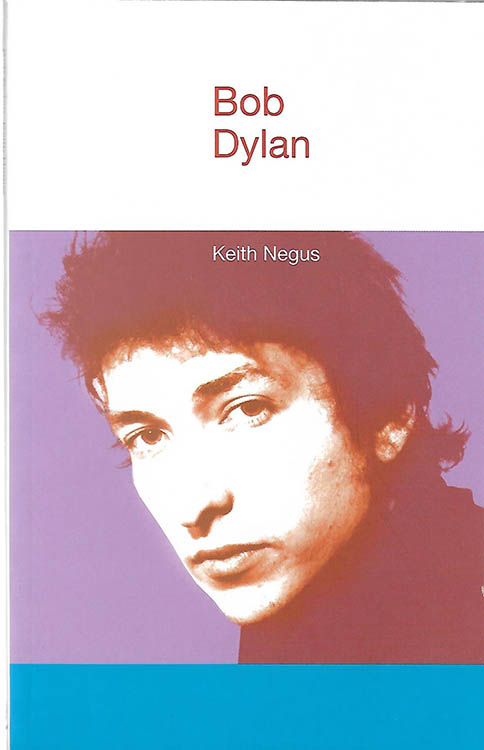 Bob Dylan by keith negus book