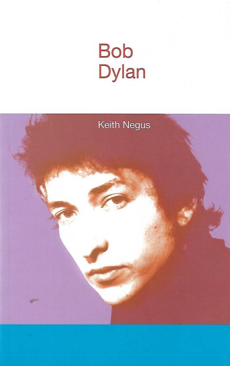 Bob Dylan by keith negus softcoverbook