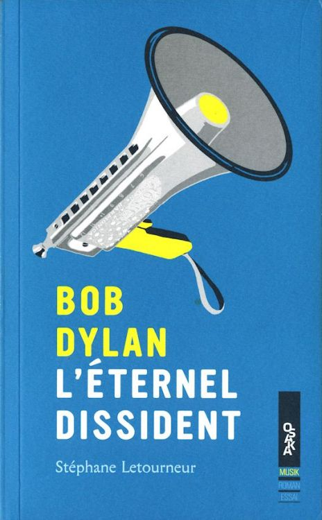 bob dylan l'éternel dissident book in French