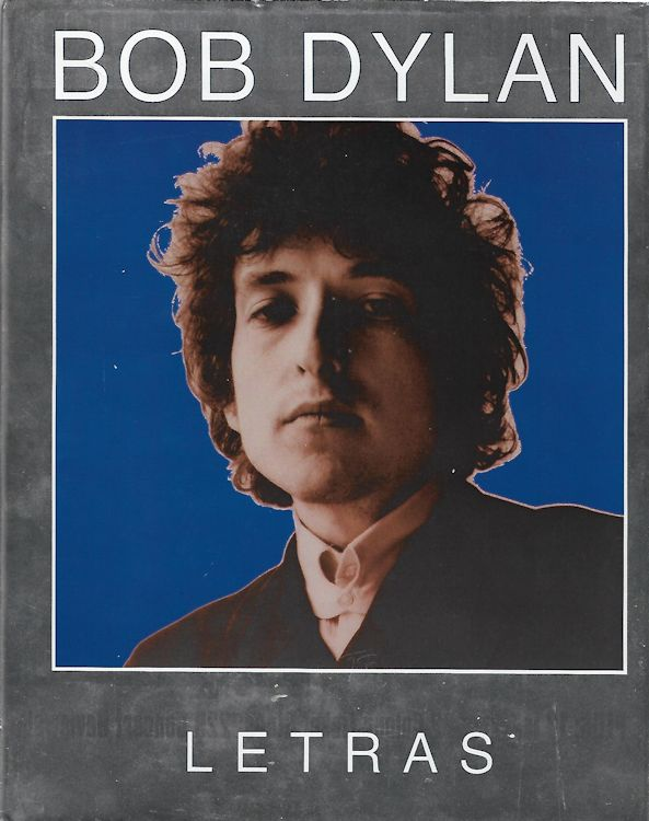 bob dylan letras 1962-2001 book in Spanish 2007