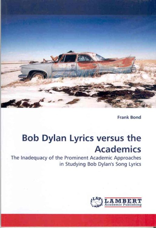 Bob Dylan lyrics versus the academics book