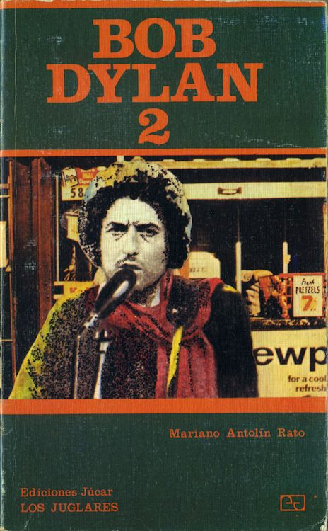 bob dylan 2 mariano antonin rato book in Spanish