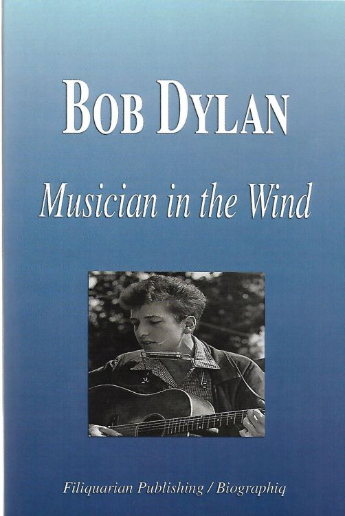 musician in the wind Bob Dylan book