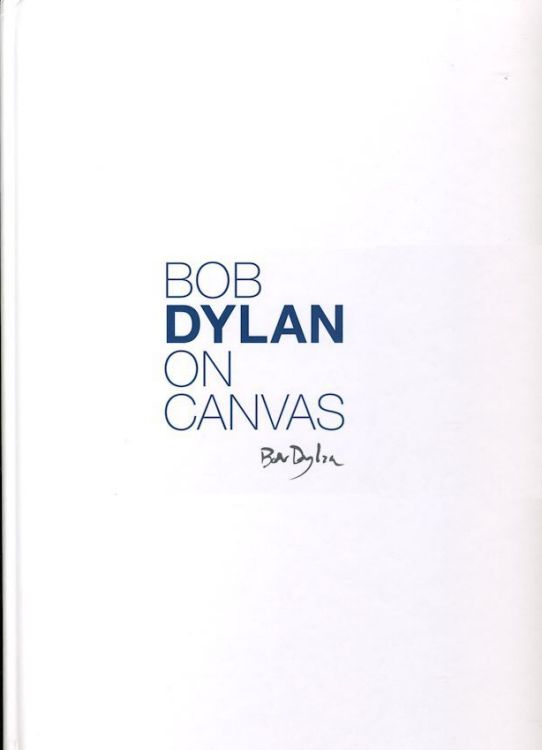 bob dylan on canvas 2010 halcyon painting