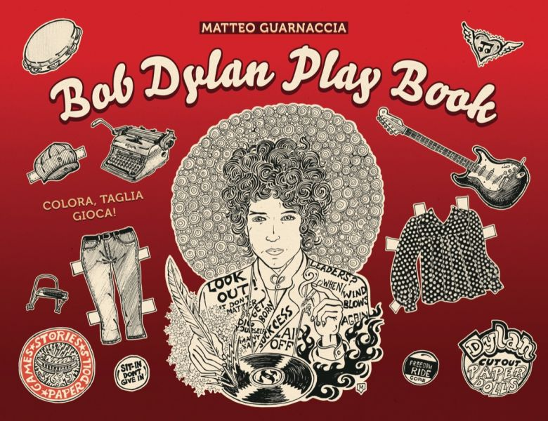 bob dylan book play book matteo guarnaccia in Italian