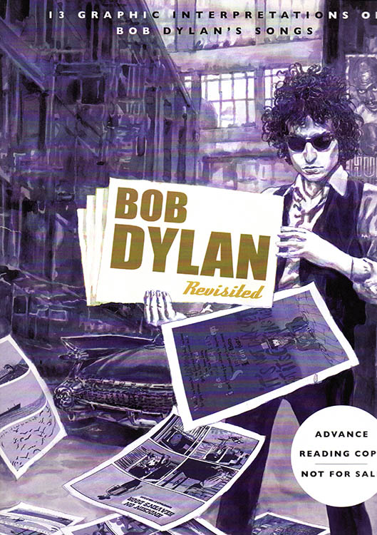 Bob Dylan revisited featuring 13 illustrated songs proof book