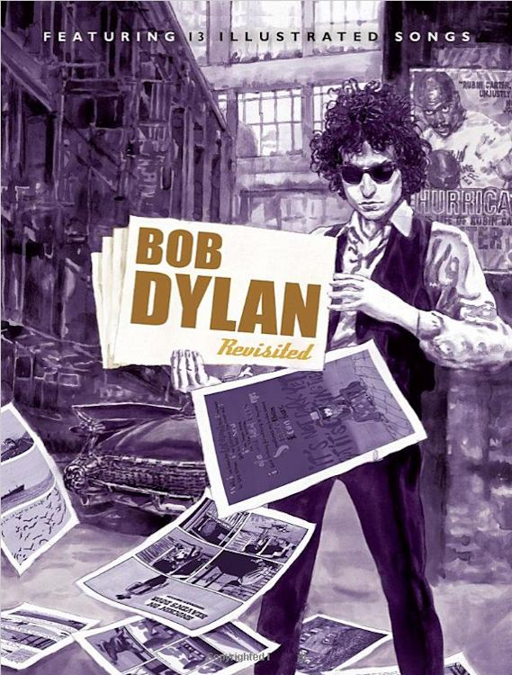 Bob Dylan revisited featuring 13 illustrated songs book