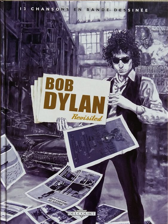 bob dylan 13 chansons en bande dessinées book in French