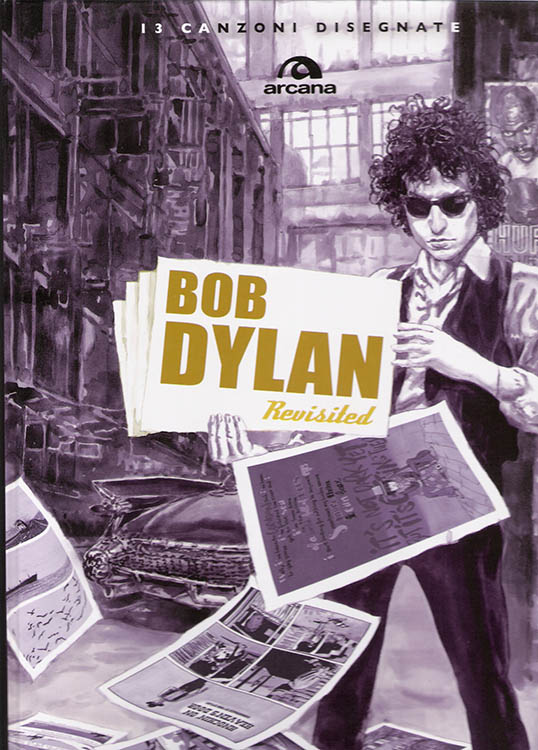 bob dylan revisited 13 cabzoni disegnate book in Italian 2009