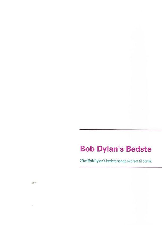 bob Dylan's bedste 29 songs translated into Danish