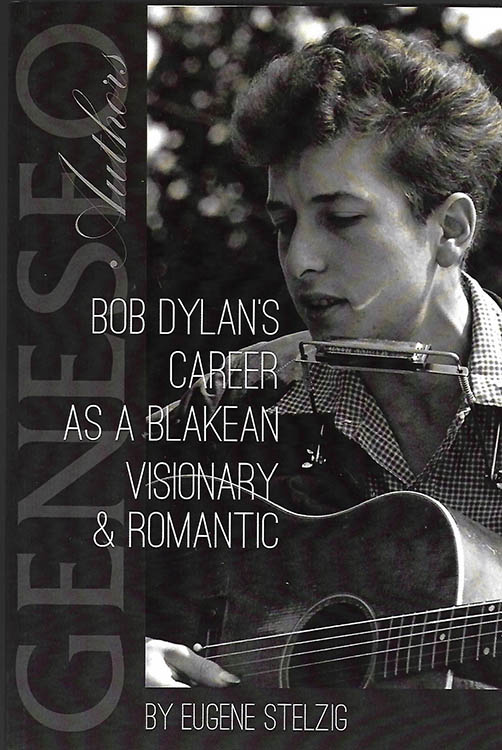 Bob Dylan's career as a blakean visionary book