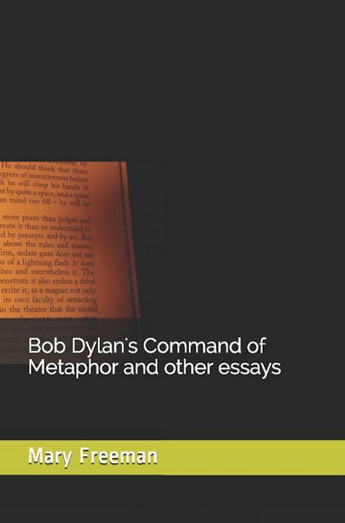 Bob Dylan's command of metaphor