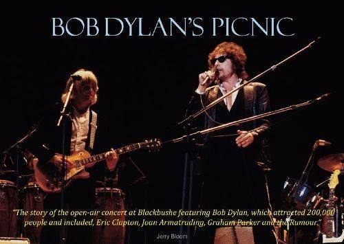 Bob Dylan's picnic blackbushe book