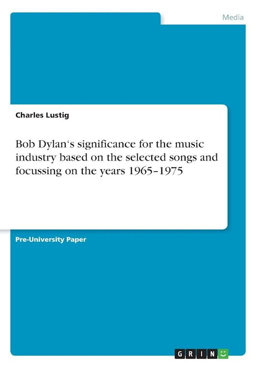 Bob Dylan's significance...