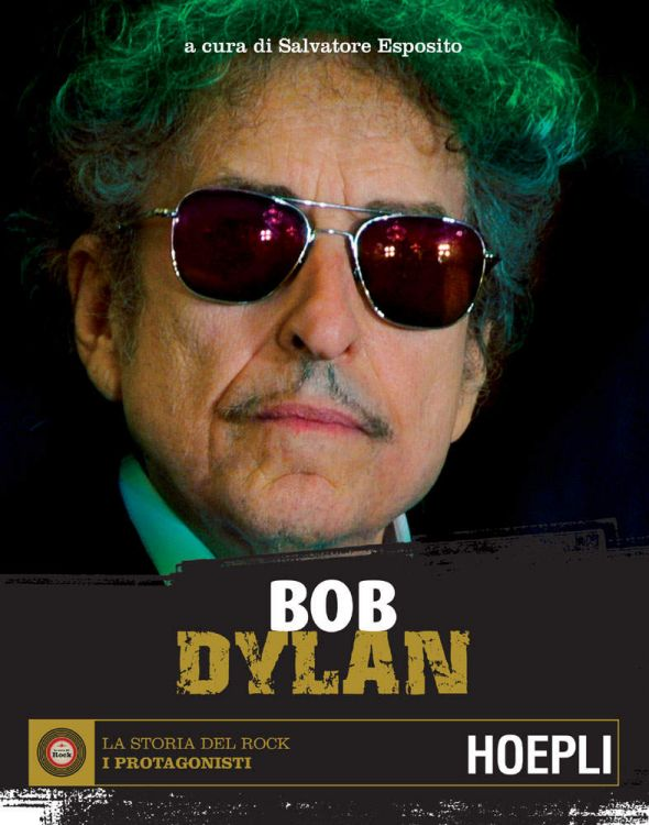 bob dylan salvatore esposito  book in Italian