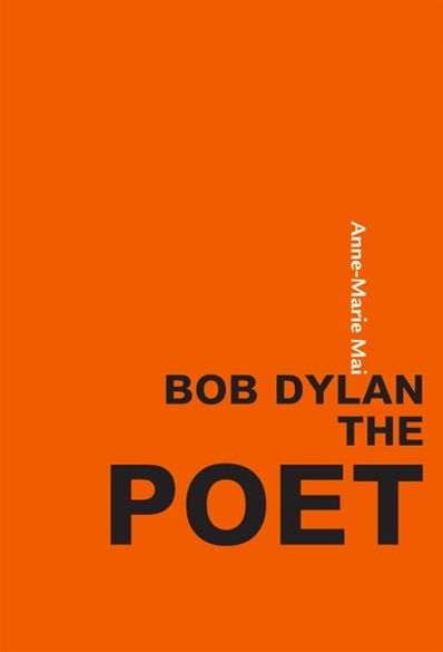 Bob Dylan the poet book
