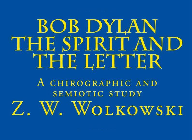 Bob Dylan the spirit and the letter book