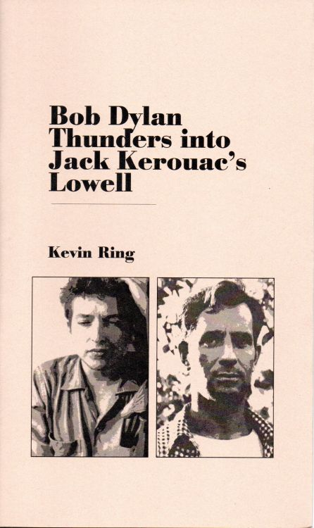 Bob Dylan into jack kerouac's lowell book