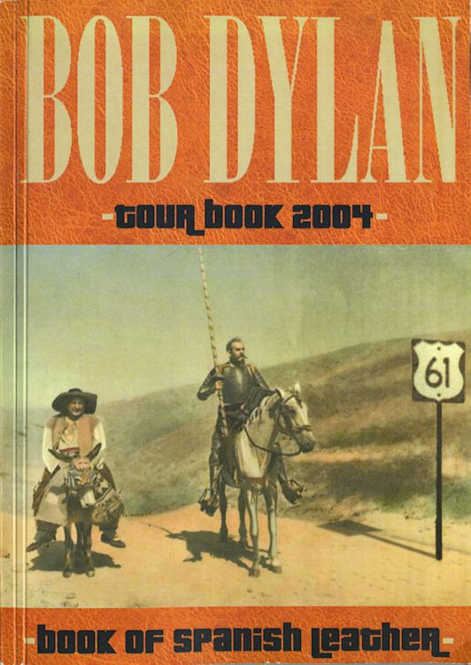 bob dylan tour 2004 book ofspanish leather in Spanish