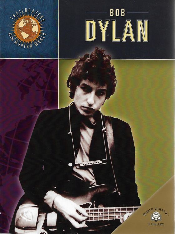 Bob Dylan book Trailblazers Of The Modern World softcover