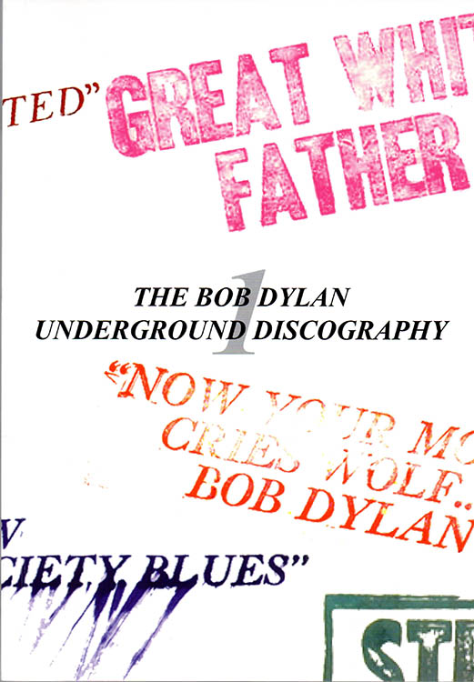 the Bob Dylan underground discography ray stavrou book