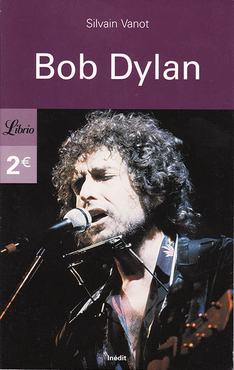 bob dylan sylvain vanot book in French alternate cover