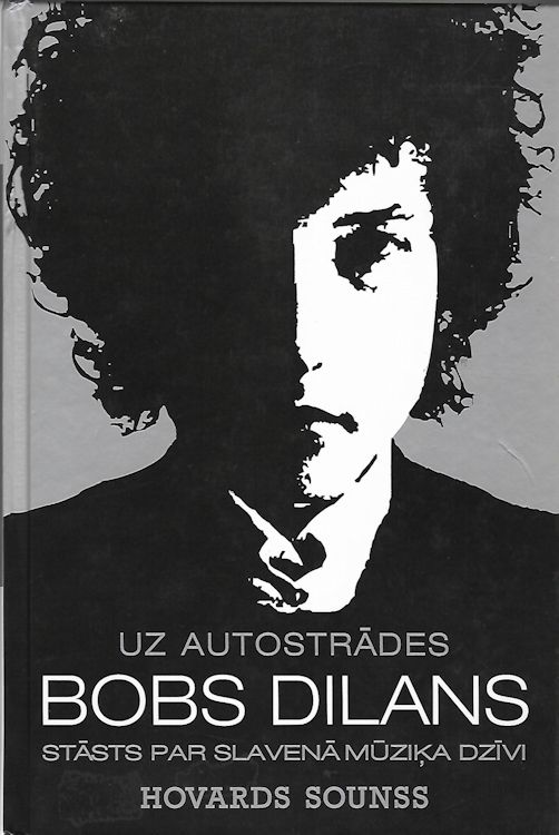 down the highway bob Dylan book in latvian