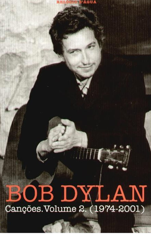 cancoes 2 1974-2001 bob dylan book in Portuguese