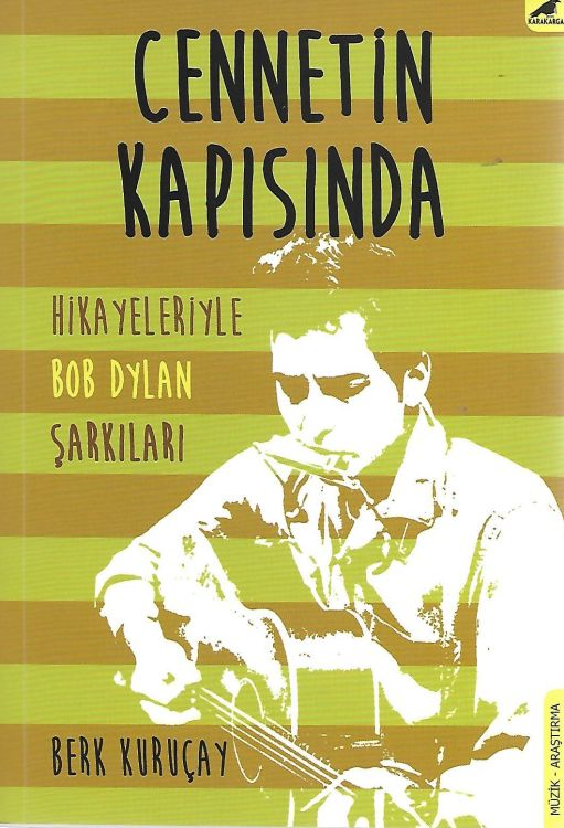 cennetin kapisinda bob dylan book in Turkish