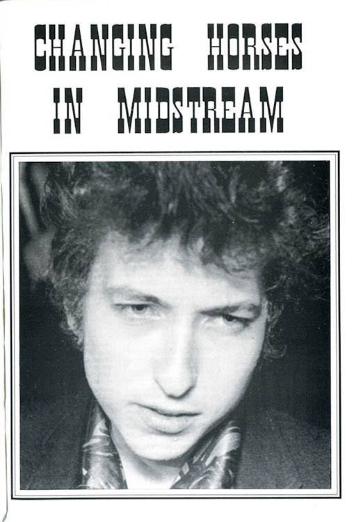 changing horses in midstream Bob Dylan booklet